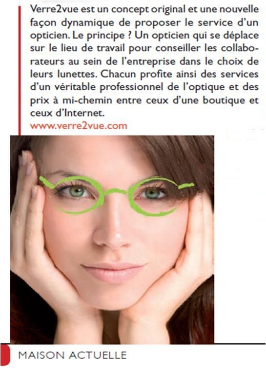 Maison Actuelle | un concept original est une nouvelle façon dynamique de proposer le service opticien